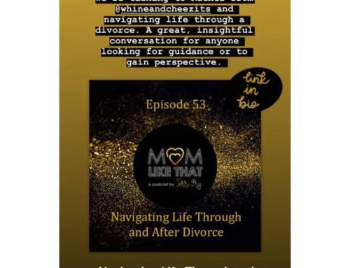 Divorce, Dating, Remarriage & More – Mom Like That Podcast!