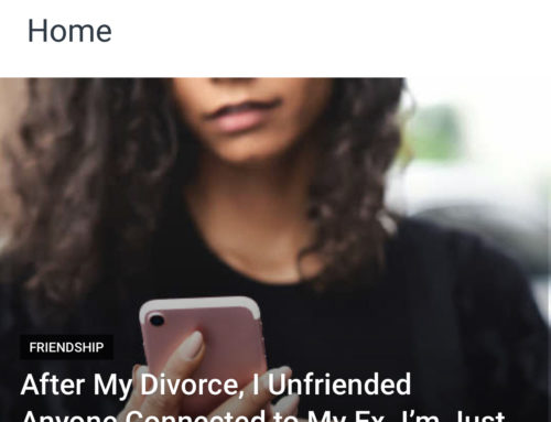 After My Divorce, I Unfriended Anyone Connected to my Ex