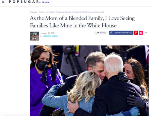 As the Mom of a Blended Family, I Love Seeing Families Like Mine in the White House