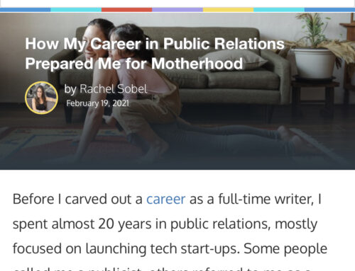 How My Career in Public Relations Prepared Me For Motherhood